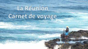 Ile de la Réunion  Carnet de voyage @ Salle Roidot à Aignay